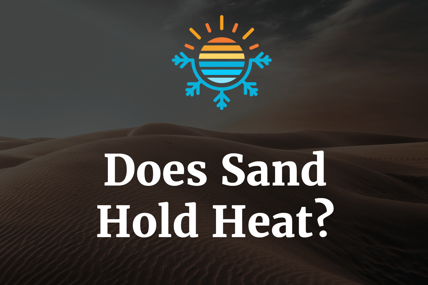 Does Sand Hold Heat