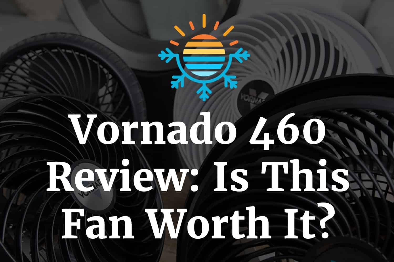 Vornado 460