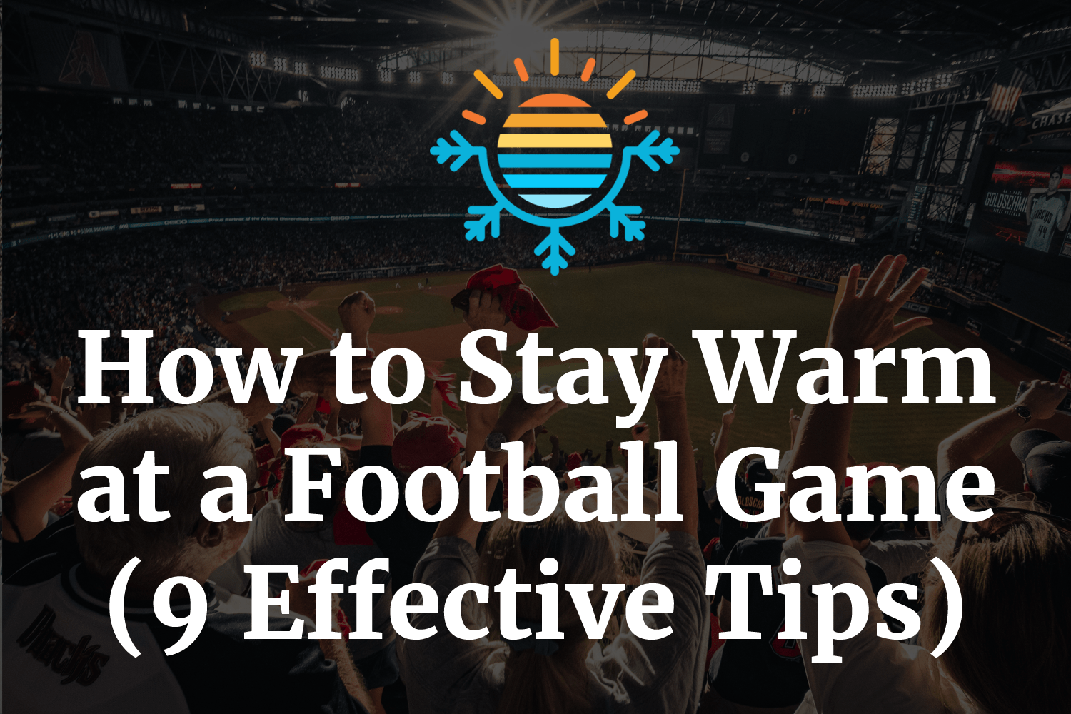 How to Stay Warm at a Football Game