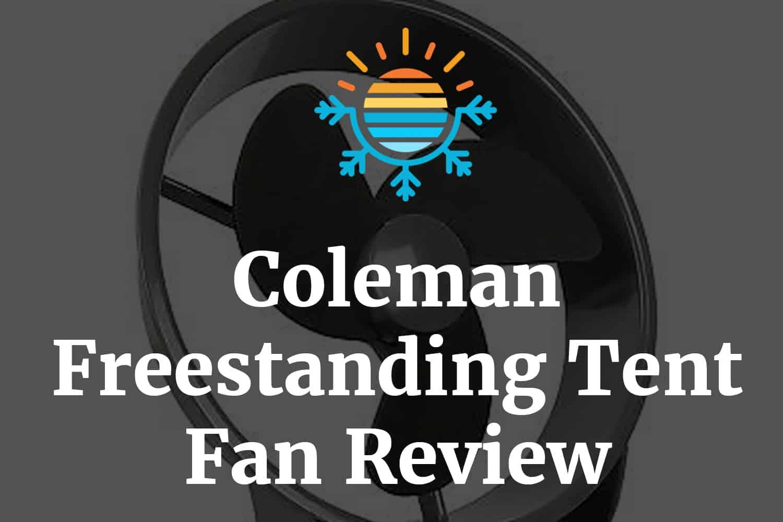 Coleman Freestanding Tent Fan Review