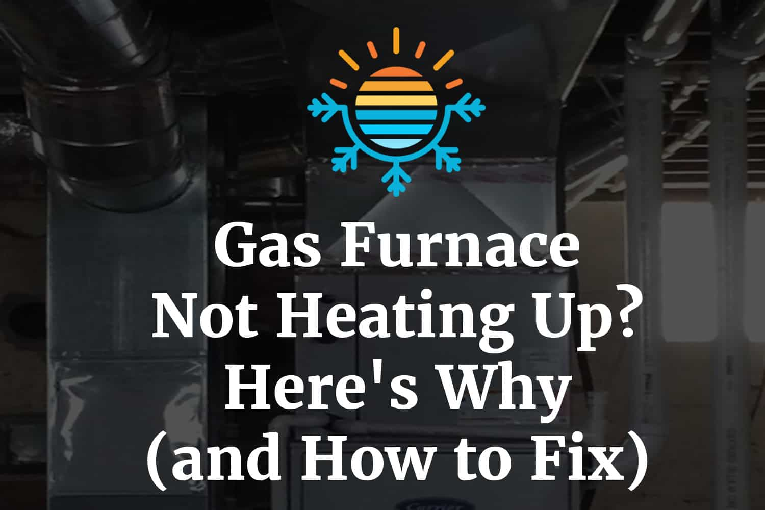 Gas furnace not heating up