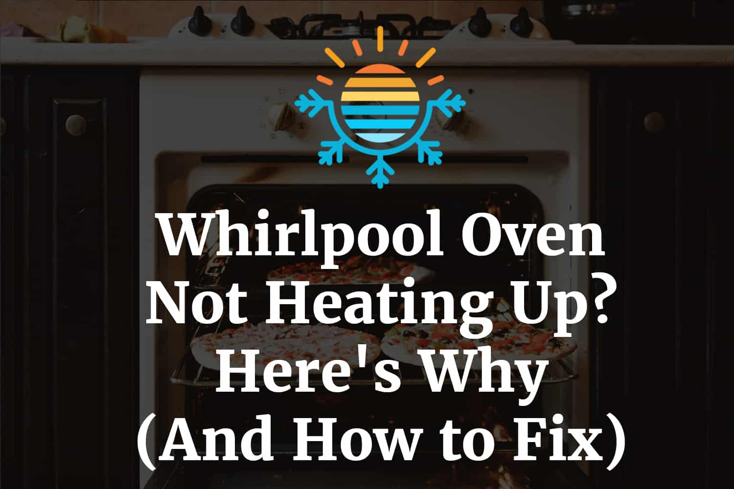 Whirlpool oven not heating up
