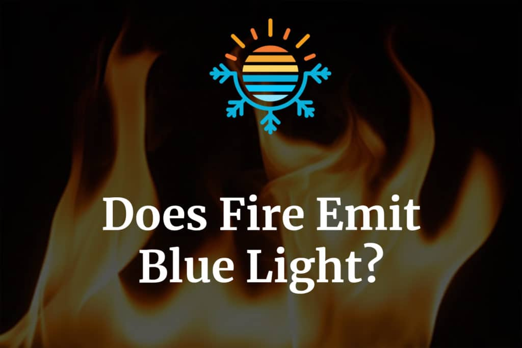 Does fire emit blue light