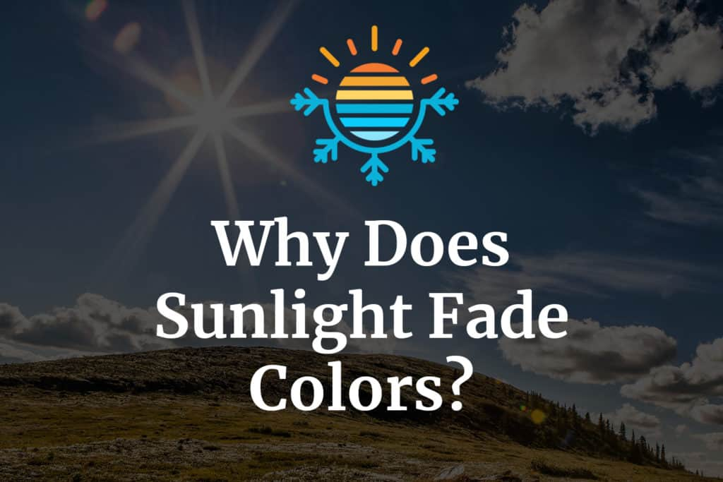 Why does sunlight fade colors