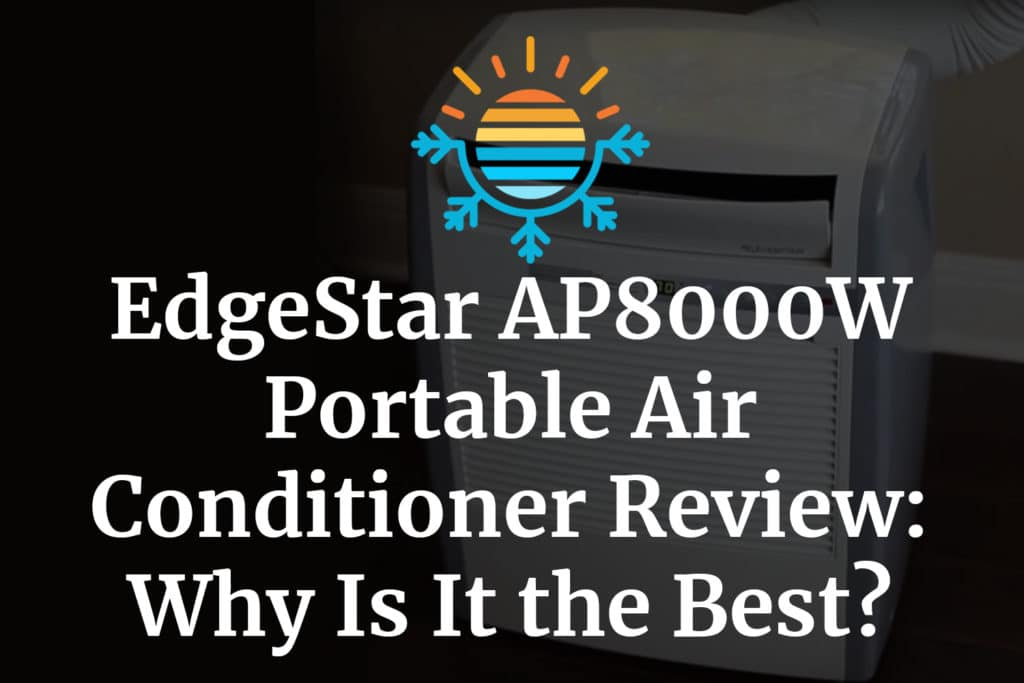 Edgestar AP8000W portable Air Conditioner